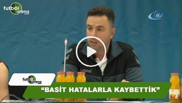 """Ozan Bulkaz: """"Basit hatalarla kaybettik"""""""