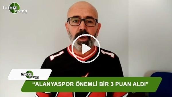 """Ercan Yıldırım: """"Alanyaspor önemli bir 3 puan aldı"""""""