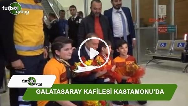 Galatasaray kafilesi Kastamonu'da