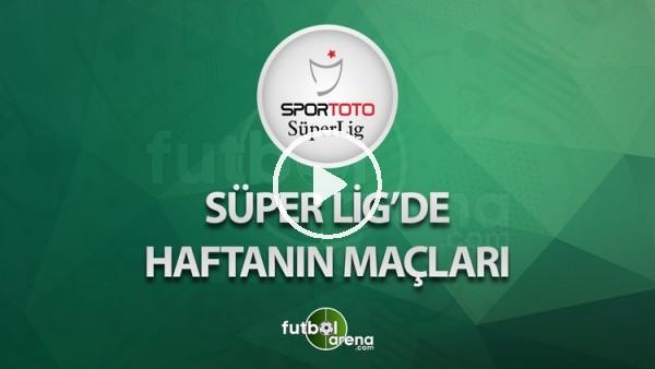 Süper Lig'de 25. hafta maçları