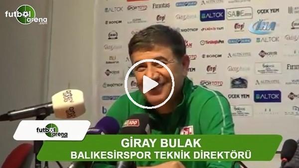 """Giray Bulak: """"Takımımı tebrik ediyorum"""""""