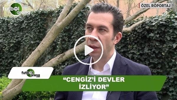 """""""Cengiz Ünder'i devler izliyor"""""""