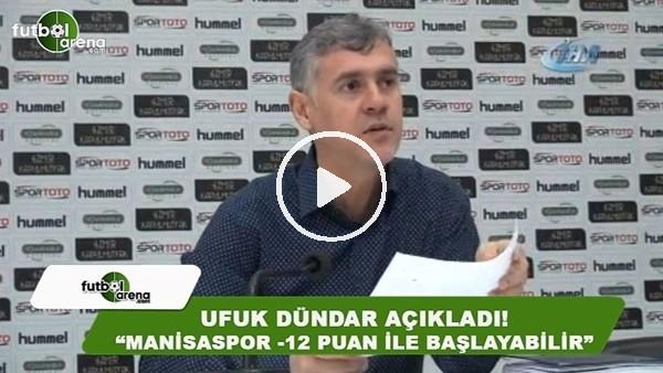'Manisaspor yeni sezona eksi 12 puan ile başlayabilir