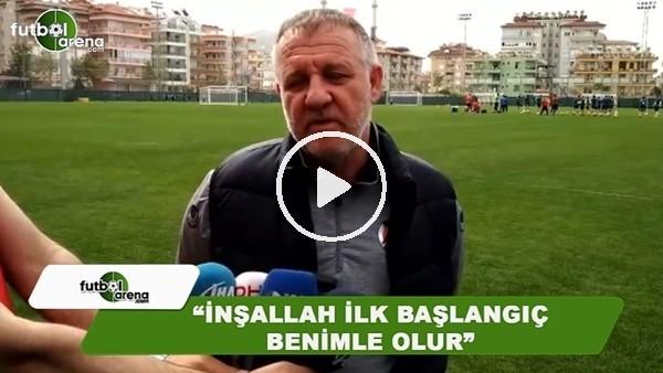"""Mesut Bakkal: """"İnşallah ilk başlangıç benimle olur"""""""