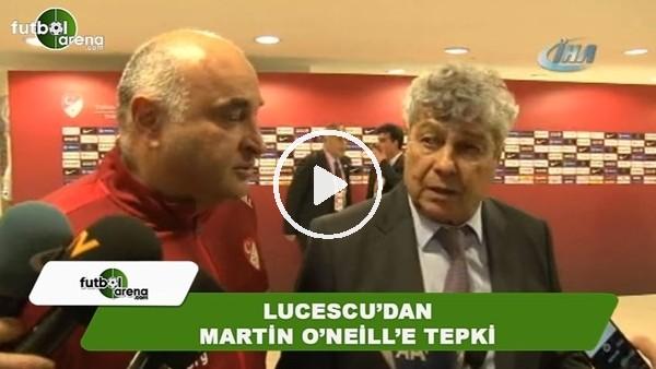 Lucescu'dan Martin O'neill'e tepki