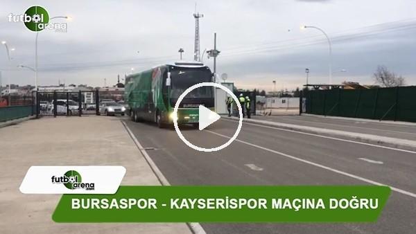 Kayserispor ve Bursaspor takım otobüsleri Timsah Arena'ya geldi
