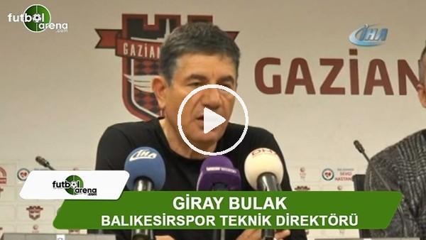 """Giray Bulak: """"Kötü oynadığımız bir maçtı ama en iyi tarafı, kazanmamız oldu"""""""