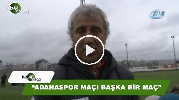 """Besim Durmuş: """"Adanaspor maçı, başka bir maç"""""""