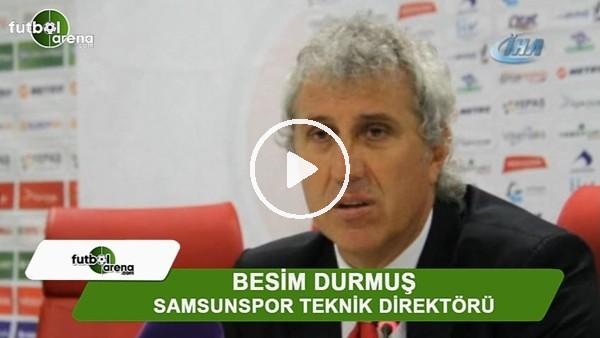 """Besim Durmuş: """"Bugün hakem 3 puanımızı çalmıştır"""""""