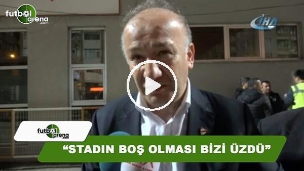 """Boluspor BaşkanıNecip Çarıkçı: """"Stadın boş olması beni üzdü"""""""