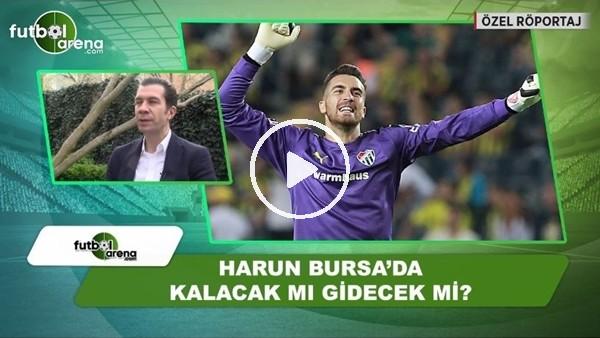 Harun Tekin, Bursa'da kalacak mı?