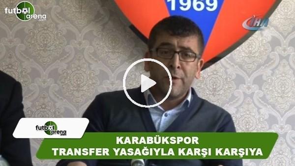 Karabükspor transfer yasağıyla karşı karşıya
