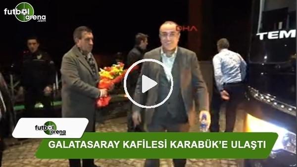 Galatasaray, Karabük'e ulaştı
