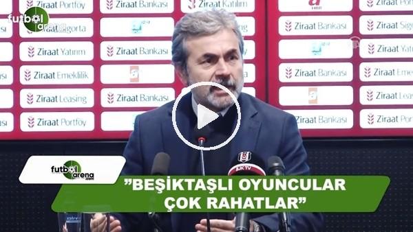 """Aykut Kocaman: """"Beşiktaşlı oyuncular çok rahatlar"""""""