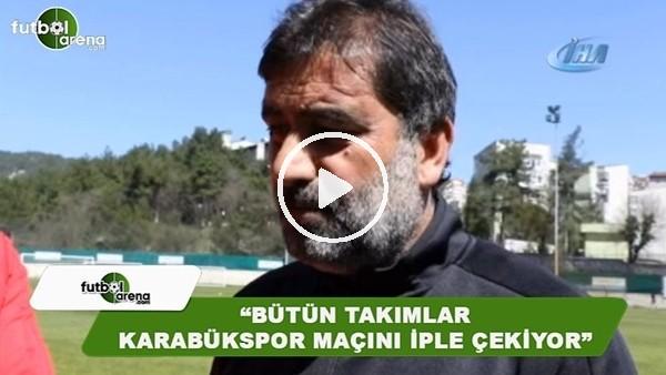 """Ünal Karaman: """"Ligde bütün takımlar Karabükspor maçını iple çekiyor"""""""