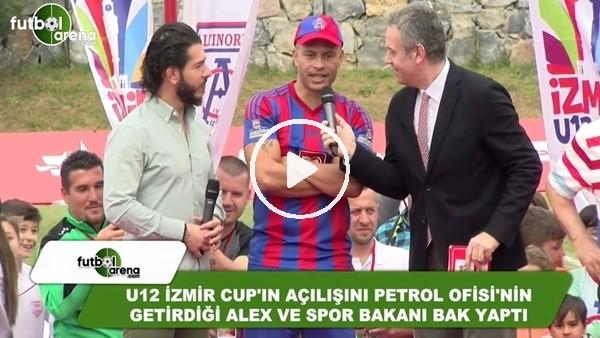 Gençlik ve Spor Bakanı Bak ile Alex de Souza, U12 İzmir Cup'ın açılışını yaptı