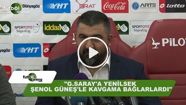 """Ümit Özat: """"Galatasaray'a yenilsek Şenol Güneş ile kavgama bağlarlardı"""""""