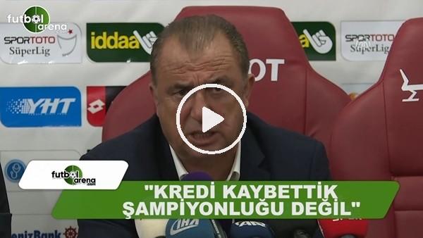 """Fatih Terim: """"Kredimiz vardı onu kaybettik, şampiyonluğu değil"""""""