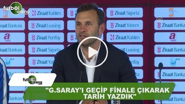 """Okan Buruk: """"Galatasaray'ı geçip finale çıkarak tarih yazdık"""""""