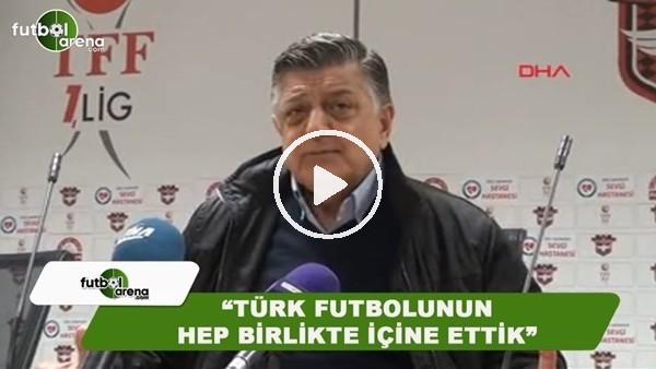 """'Yılmaz Vural: """"Türk futbolunun hep birlikte içine ettik"""""""