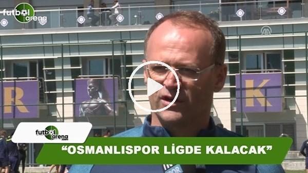 """İrfan Buz: """"Osmanlıspor ligde kalacak"""""""