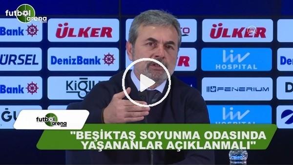 """Aykut Kocaman: """"Beşiktaş soyunma odasında yaşananlar açıklanmalı"""""""