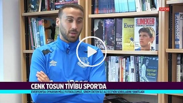 """Cenk Tosun: """"Everton ile Beşiktaş'a karşı oynamak istemem"""""""
