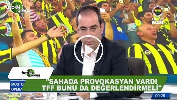 """Şekip Mosturoğlu: """"Sahada provokasyon vardı, TFF bunu değerlendirmeli"""""""