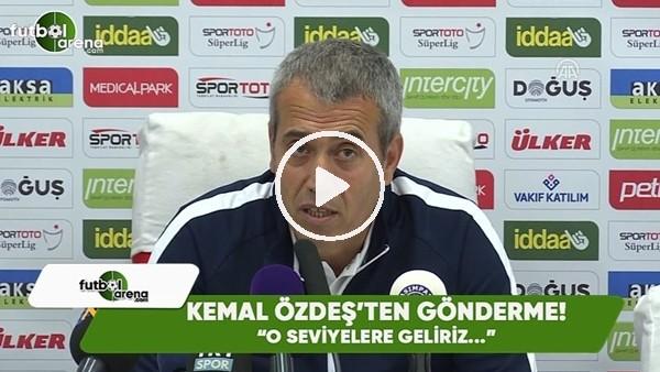 """Kemal Özdeş'ten Fenerbahçe maçı sonrası gönderme! """"O seviyelere geliriz..."""""""