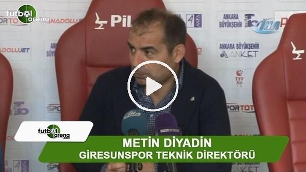 """Metin Diyadin: """"Olmayan bir penaltıyla skor eşitlendi"""""""