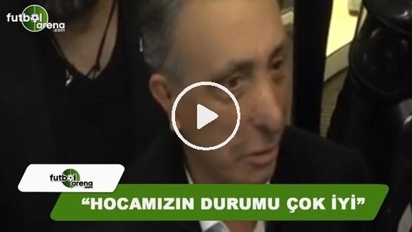 "Ahmet Nur Çebi: ""Hoca çok iyi"""