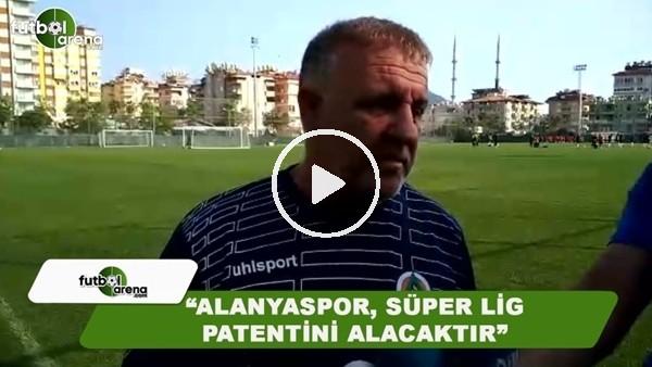 """Mesut Bakkal: """"Alanyaspor, Süper Lig patentini alacaktır"""""""
