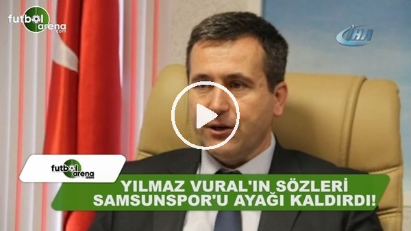 """Ahmet Güral Karayılmaz: """"Yılmaz Vural'ın sözleri Samunspor'u ayağa kaldırdı"""""""