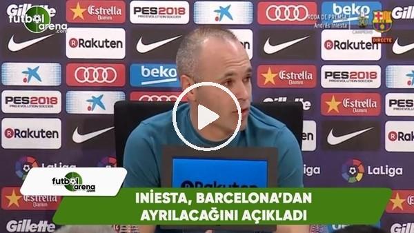Iniesta, Barcelona'ya veda etti