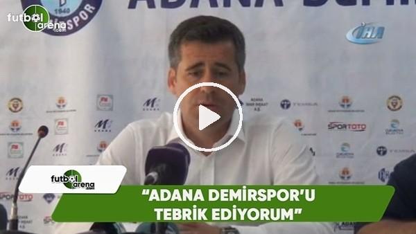 """Hüseyin Eroğlu: """"Adana Demirspor'u tebrik ediyorum"""""""