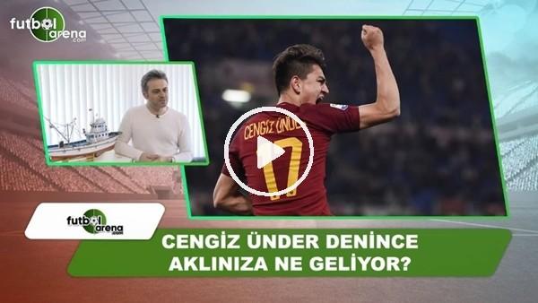 Olcay Çakır'dan Cengiz Ünder'e övgü dolu sözler!