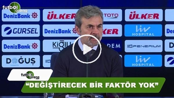"""Aykut Kocaman'dan Valbuena sorusuna cevap! """"Değiştirecek bir faktör yok"""""""