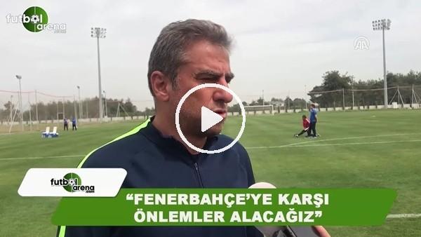 """Hamza Hamzaoğlu: """"Fenerbahçe'ye karşı önlemler alacağız"""""""