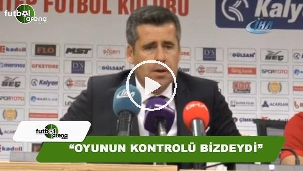 """Hüseyin Eroğlu: """"Oyunun kontrolü bizdeydi"""""""