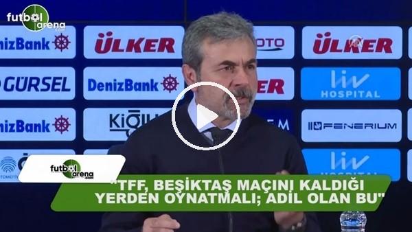 """Aykut Kocaman: """"TFF, Beşiktaş maçını kaldığı yerden oynatmalı, adil olan bu"""""""