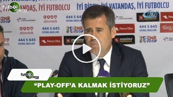 """'Hüseyin Eroğlu: """"Play-off'a kalmak istiyoruz"""""""