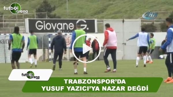 Trabzonspor'da Yusuf Yazıcı'ya nazar değdi
