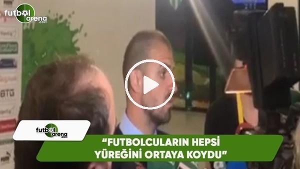 """Mustafa Er: """"Futbolcuların hepsi yüreğini ortaya koydu"""""""