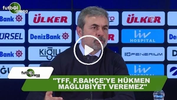 """Aykut Kocaman: """"TFF, Fenerbahçe'ye hükmen mağlubiyet veremez"""""""
