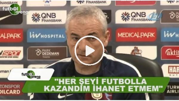 """Rıza Çalımbay: """"Futbola ihanet etmem"""""""