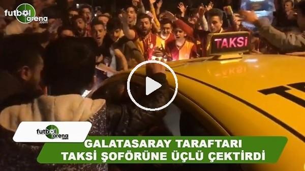 Galatasaray taraftarı, Florya'da taksi şoförüne üçlü çektirdi