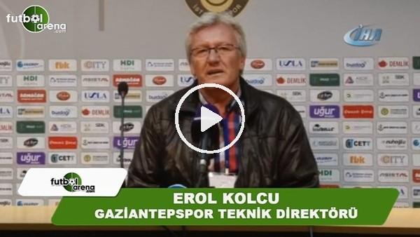 """'Erol Kolcu: """"Gaziantepspor takımı hak ettiği yerde değil"""""""