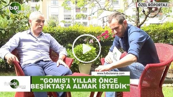 """Rıza Çalımbay: """"Gomis'i yıllar önce Beşiktaş'a almak istedik"""""""