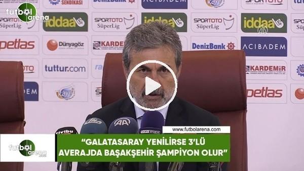 """Aykut Kocaman: """"Galatasaray yenilirse 3'lü averajda Başakşehir şampiyon olur"""""""