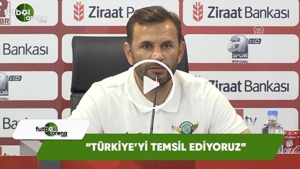 """Okan Buruk: """"Türkiye'yi temsil ediyoruz"""""""